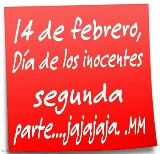 Frase de San Valentín 14 de febrero día de los inocentes