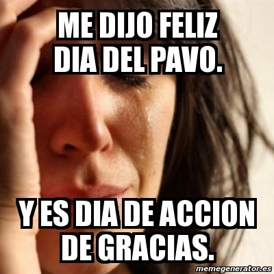 memes-graciosos-para-accion-de-gracias-meme-castellano-gracioso